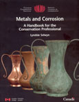 Metals and Corrosion: A Handbook for the Conservation Professional